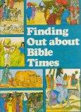 Finding Out About Bible Times