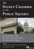 The Secret Chamber or the Public Square? What Can Be Done to Make Tax Analysis and Revenue E...