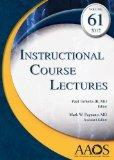 Instructional Course Lectures, Volume 61, 2012