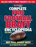 Complete Pro Football Draft Encyclopedia 2006