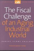 Fiscal Challenge of an Aging Industrial World