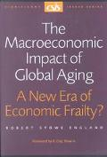 Macroeconomic Impact of Global Aging A New Era of Economic Frailty?