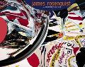 James Rosenquist A Retrospective