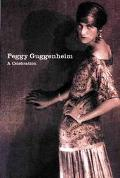 Peggy Guggenheim A Celebration