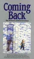 Coming Back The Science of Reincarnation