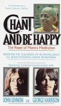 Chant and Be Happy Based on Teachings of A C Bhaktivedanta Swami