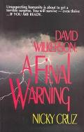 David Wilkerson A Final Warning to America