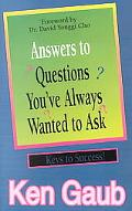 Answers to Questions You Always Wanted to Ask
