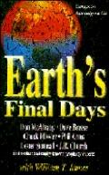 Earth's Final Days Essays in Apocalypse III