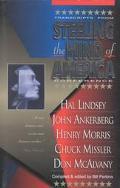 Steeling the Mind of America Hal Lindsey, John Anderberg, Henry Morris, Chuck Missler, Don M...