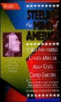 Steeling the Mind of America John Ankerberg Chuck Missler Alan Keyes David Barton