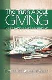 The Truth About Giving: God's Dare to Give Scripturally