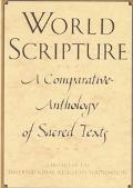 World Scripture A Comparative Anthology of Sacred Texts
