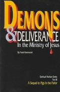Demons and Deliverance In The Ministry Of Jesus