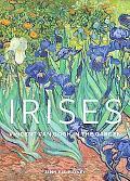Irises: Vincent Van Gogh in the Garden