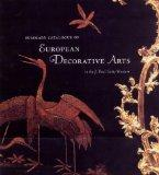 Summary Catalogue of European Decorative Arts in the J. Paul Getty Museum (Getty Trust Publi...
