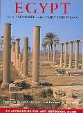 Egypt From Alexander To The Early Christians An Archaeological And Historical Guide