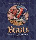 Beasts Factual and Fantastic