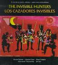 Invisible Hunters: A Legend from the Miskito Indians of Nicaragua