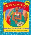 Uncle Nacho's Hat El Sombrero Del Tio Nacho