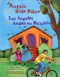 Angels Ride Bikes / Los Angeles Andan En Bicicleta And Other Fall Poems/Los Angeles Andan En...