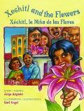 Xochitl and the Flowers/Xochitl, LA Nina De Las Flores