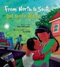 From North to South/Del Norte Al Sur