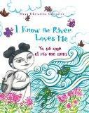 I Know the River Loves Me / Yo se que el rio me ama