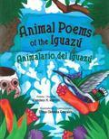 Animal Poems of the Iguaz�