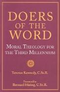 Doers of the Word Moral Theology for the Third Millennium