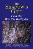 The Shadow's Gift: Find Out Who You Really Are