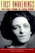 First Awakenings The Early Poems of Laura Riding