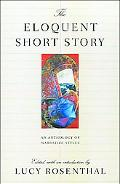 Eloquent Short Story Varieties of Narration an Anthology