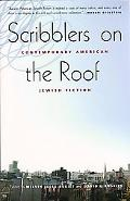 Scribblers on the Roof Contemporary American Jewish Fiction