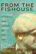 From the Fishouse: An Anthology of Poems that Sing, Rhyme, Resound, Syncopate, Alliterate, a...