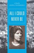 All I Could Never Be : A Novel