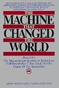 Machine That Changed the World Based on the Massachusetts Institute of Technology 5-Million-...