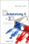 Deuteronomy 6 In 3D : An Ancient Plan for Modern Parents