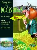 Making Life's Big Decisions Law or Liberty--Failure, Friendship, and Following God--Debating...