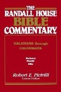 Randall House Bible Commentary Galatians Through Colossians