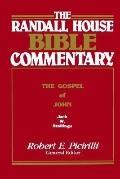 Randall House Bible Commentary The Gospel of John