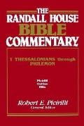 Randall House Bible Commentary 1 Thessalonians Through Philemon