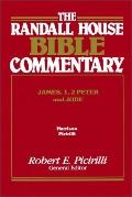 Randall House Bible Commentary James, 1, 2 Peter and Jude