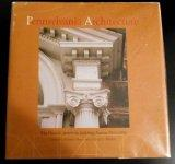 Pennsylvania Architecture: The Historic American Buildings Survey With Catalog Entries 1933-...