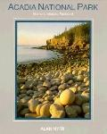 Acadia National Park; Maine's Intimate Parkland