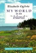My World Is an Island - Elisabeth Ogilvie - Paperback