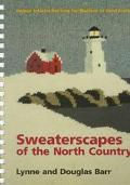 Sweaterscapes of the North Country: Unique Intarsia Patterns for Machine or Hand Knitters - ...