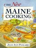 New Maine Cooking The Healthful New Country Cuisine