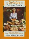 Sylvia's Cakes & Breads Famous Recipes from a Small Maine Kitchen