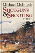 Shotguns and Shooting 3